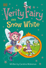 Verity Fairy: Snow White Cover Image
