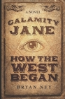 Calamity Jane: Large Print Edition Cover Image