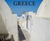 Greece: Travel Book on Greece (Wanderlust #6) Cover Image