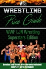 Wrestling Price Guide WWF LJN Wrestling Superstars Edition: Bendies and Thumb Wrestler Sets Included Cover Image