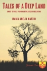 Tales of a Deep Land: Short Stories from Northeastern Argentina Cover Image