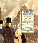 Charles Dickens: The Man Who Had Great Expectations Cover Image