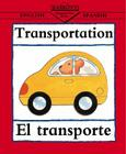 Transportation/El Transporte (Bilingual First Books/English-Spanish) Cover Image