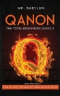 QAnon: Inside Q's Mind: The Deeper Q's Hidden Secrets and Theories Cover Image