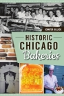 Historic Chicago Bakeries (American Palate) Cover Image