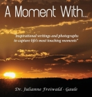 A Moment With...:
