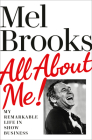 All About Me!: My Remarkable Life in Show Business Cover Image