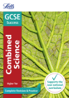 Letts GCSE Revision Success - New 2016 Curriculum – GCSE Combined Science Higher: Complete Revision & Practice Cover Image