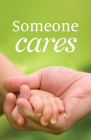 Someone Cares (Pack of 25) Cover Image