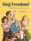 Sing Freedom: A Country Wins Its Freedom Through Song Cover Image