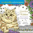 Zendoodle Colorscapes: Garden Kitties: Flower-Loving Cats to Color and Display Cover Image
