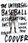 The Universal Baseball Association Cover Image