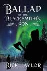 Ballad of the Blacksmith's Son Cover Image