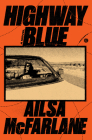 Highway Blue: A Novel Cover Image