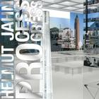 Helmut Jahn - Process Progress: From the Drawing to the Building Cover Image