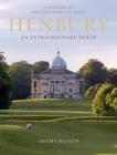 Henbury: An Extraordinary House Cover Image