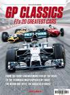 GP Classics: F1's 20 Greatest Cars Cover Image