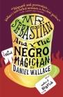 Mr. Sebastian and the Negro Magician Cover Image