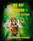 Ha-Ha! Horror Collector's Edition Cover Image