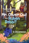 The Cautionary Tale of Mr. Oliver Owl & Ruben Rabbit Cover Image