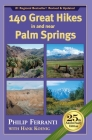 140 Great Hikes in and Near Palm Springs, 25th Anniversary Edition Cover Image