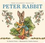 The Classic Tale of Peter Rabbit Board Book: The Classic Edition Cover Image