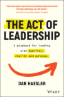 The Act of Leadership: A Playbook for Leading with Humility, Clarity and Purpose Cover Image