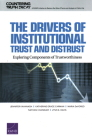 Drivers of Institutional Trust and Distrust: Exploring Components of Trustworthiness Cover Image