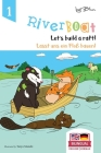 Riverboat: Let's Build a Raft - Lasst uns ein Floß bauen: Bilingual Children's Picture Book English German Cover Image