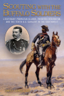 Scouting with the Buffalo Soldiers: Lieutenant Powhatan Clarke, Frederic Remington, and the Tenth U.S. Cavalry in the Southwest (North Texas Military Biography and Memoir Series #19) Cover Image