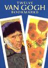 Twelve Van Gogh Bookmarks (Small-Format Bookmarks) Cover Image