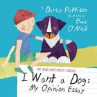 I Want a Dog: My Opinion Essay Cover Image