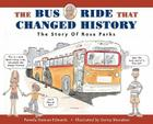 The Bus Ride that Changed History: The Story of Rosa Parks Cover Image