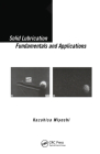 Solid Lubrication Fundamentals and Applications (Materials Engineering) Cover Image