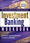 Investment Banking Workbook (Wiley Finance #856) Cover Image