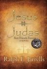 Jesus * Judas: Best Friends Forever Cover Image