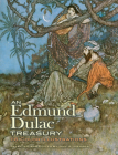 An Edmund Dulac Treasury: 116 Color Illustrations (Dover Books on Fine Art) Cover Image