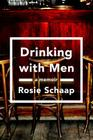 Drinking with Men: A Memoir Cover Image
