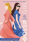Gossip Girl: You Know You Love Me: A Gossip Girl Novel Cover Image