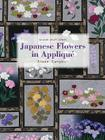 Japanese Flowers in Appliqué (Milner Craft) Cover Image
