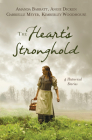 The Heart's Stronghold: 4 Historical Stories Cover Image