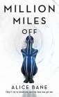 Million Miles Off Cover Image