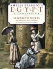 Amelia Peabody's Egypt: A Compendium Cover Image