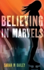 Believing In Marvels Cover Image