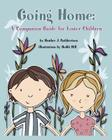 Going Home: A Companion Guide for Foster Children Cover Image