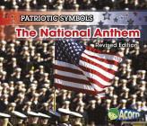 The National Anthem (Patriotic Symbols) Cover Image