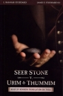 Seer Stone v. Urim and Thummim: Book of Mormon Translation on Trial Cover Image