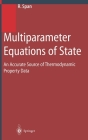 Multiparameter Equations of State: An Accurate Source of Thermodynamic Property Data Cover Image