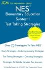 NES Elementary Education Subtest II - Test Taking Strategies Cover Image