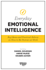 Harvard Business Review Everyday Emotional Intelligence: Big Ideas and Practical Advice on How to Be Human at Work Cover Image